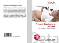 Bookcover of Prenatal Development (Biology)