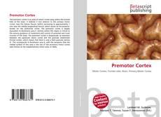 Bookcover of Premotor Cortex