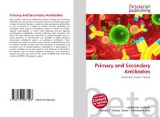 Bookcover of Primary and Secondary Antibodies