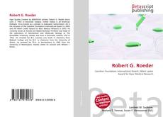 Bookcover of Robert G. Roeder