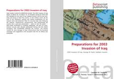 Borítókép a  Preparations for 2003 Invasion of Iraq - hoz
