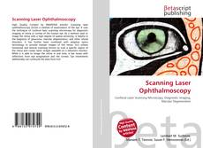 Bookcover of Scanning Laser Ophthalmoscopy