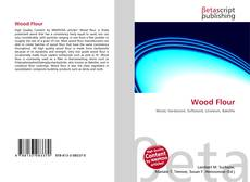 Bookcover of Wood Flour