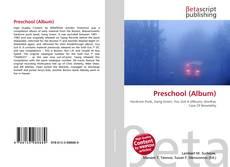 Bookcover of Preschool (Album)