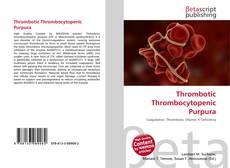 Bookcover of Thrombotic Thrombocytopenic Purpura