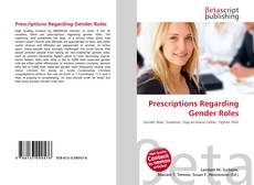Bookcover of Prescriptions Regarding Gender Roles