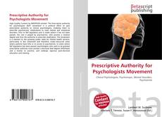 Bookcover of Prescriptive Authority for Psychologists Movement