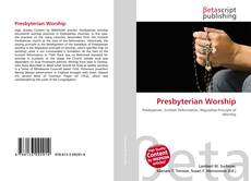 Bookcover of Presbyterian Worship