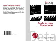 Bookcover of Parallel Universes (Documentary)
