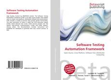 Bookcover of Software Testing Automation Framework