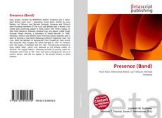 Buchcover von Presence (Band)