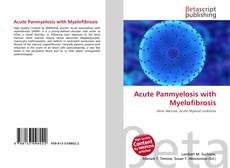 Bookcover of Acute Panmyelosis with Myelofibrosis