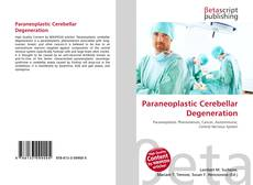 Bookcover of Paraneoplastic Cerebellar Degeneration