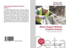 Bookcover of Albert August Wilhelm Friedrich Kullrich