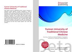 Bookcover of Yunnan University of Traditional Chinese Medicine