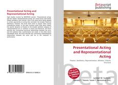 Bookcover of Presentational Acting and Representational Acting
