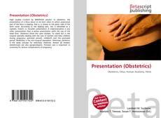 Bookcover of Presentation (Obstetrics)
