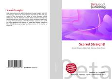 Bookcover of Scared Straight!