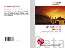 Portada del libro de USS Wilhelmina (ID-2168)