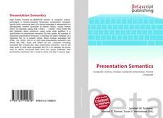 Bookcover of Presentation Semantics