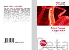 Couverture de Argon Plasma Coagulation