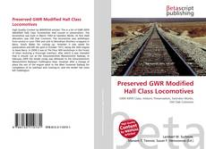 Couverture de Preserved GWR Modified Hall Class Locomotives