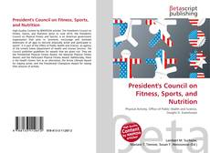 Bookcover of President's Council on Fitness, Sports, and Nutrition