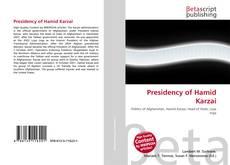 Borítókép a  Presidency of Hamid Karzai - hoz