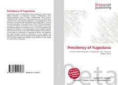 Borítókép a  Presidency of Yugoslavia - hoz