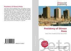 Borítókép a  Presidency of Shimon Peres - hoz