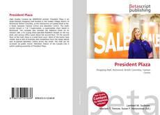 Bookcover of President Plaza