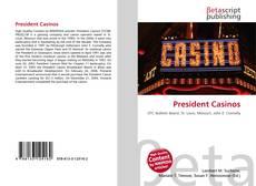 Bookcover of President Casinos
