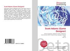Bookcover of Scott Adams (Game Designer)