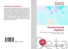 Bookcover of President Guard Regiment