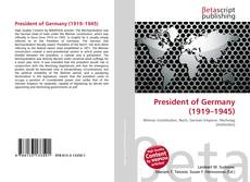 Bookcover of President of Germany (1919–1945)