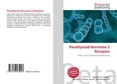 Capa do livro de Parathyroid Hormone 2 Receptor