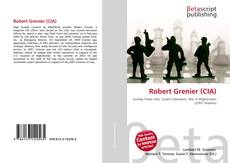 Bookcover of Robert Grenier (CIA)