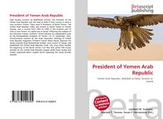 Bookcover of President of Yemen Arab Republic