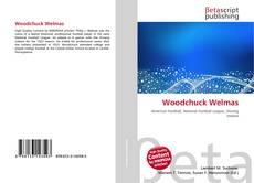 Bookcover of Woodchuck Welmas