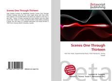 Portada del libro de Scenes One Through Thirteen