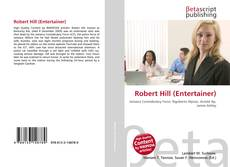 Bookcover of Robert Hill (Entertainer)