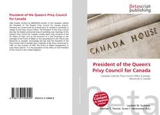 Bookcover of President of the Queen's Privy Council for Canada