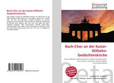 Bach-Chor an der Kaiser-Wilhelm-Gedächtniskirche kitap kapağı
