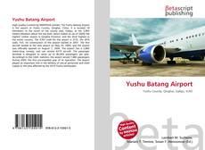 Yushu Batang Airport kitap kapağı