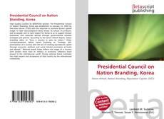 Borítókép a  Presidential Council on Nation Branding, Korea - hoz