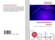 Bookcover of Woodhall Railway Station