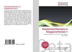 Presidential Elections in Singapore/Version 1 kitap kapağı