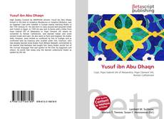 Bookcover of Yusuf ibn Abu Dhaqn