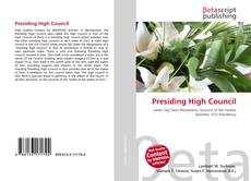 Bookcover of Presiding High Council