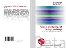 Bookcover of Parents and Friends of Ex-Gays and Gays